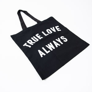 True Love Always Tote Bag