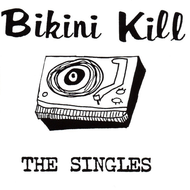 Bikini Kill, The Singles