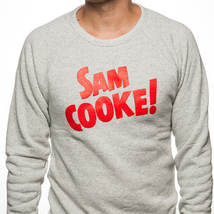 Sam Cooke! Sweatshirt