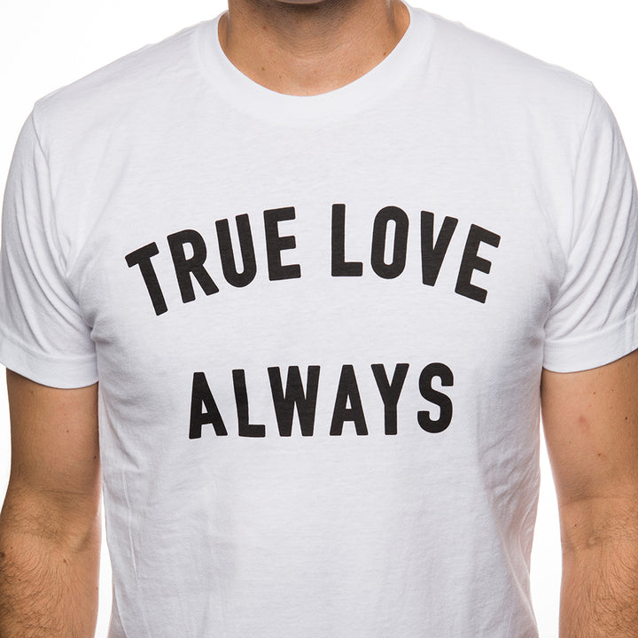 True Love Always White Unisex T-shirt