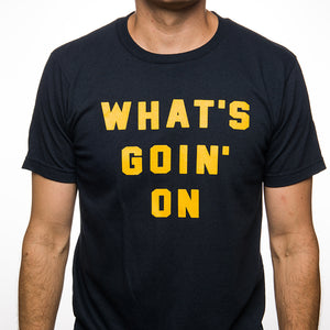 What's Goin' On T-shirt