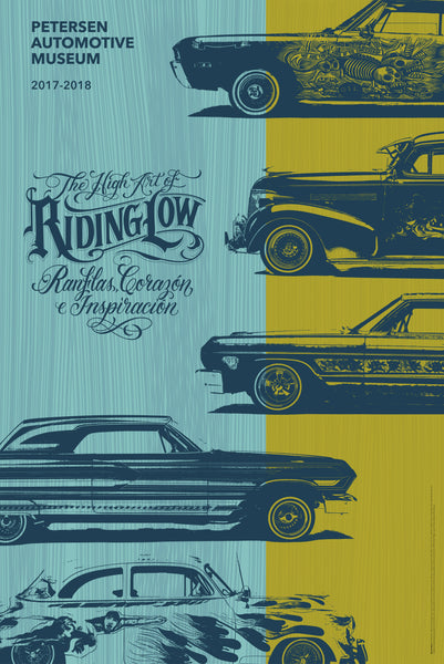 Petersen Poster - The High Art of Riding Low Exhibit