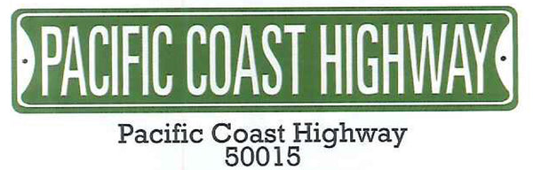"Pacific Coast Highway  5"" x 24"" Metal Street Sign"