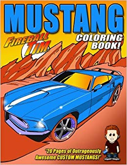 Fireball Tim's Mustang Coloring Book