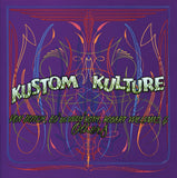 "Kustom Kulture: Von Dutch, Ed ""Big Daddy"" Roth, Robert Williams and Others"