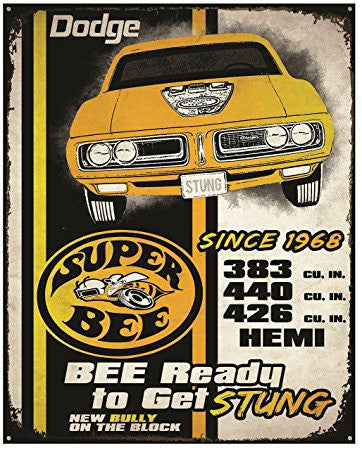 "Dodge Super Bee 12""x 15"" Tin Sign"