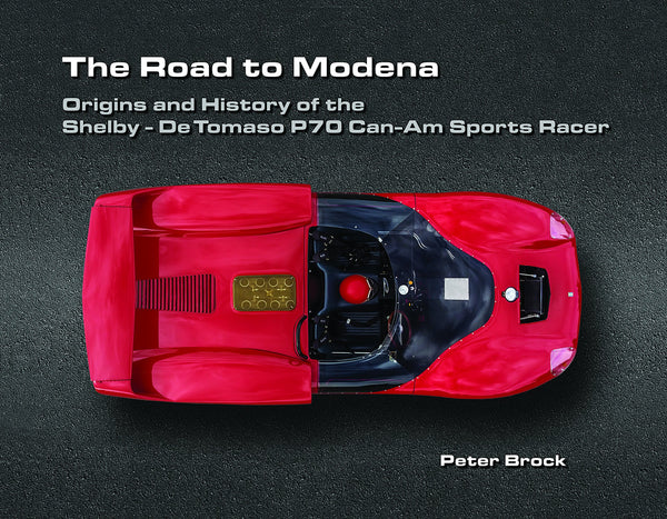 Road to Modena: Origins & History of the Shelby - De Tomaso P70