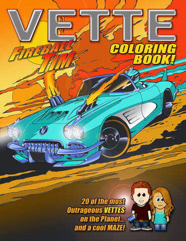 Fireball Tim's Vette Coloring Book