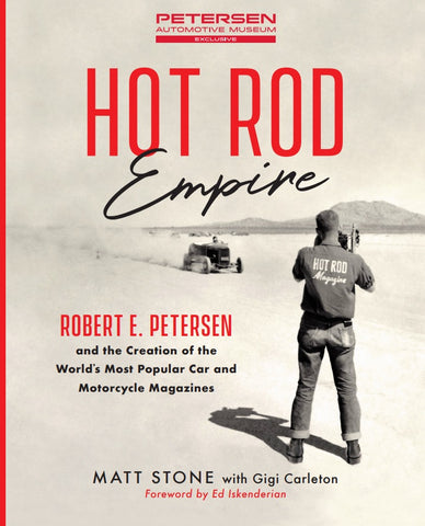 Hot Rod Empire: Robert E. Petersen Book