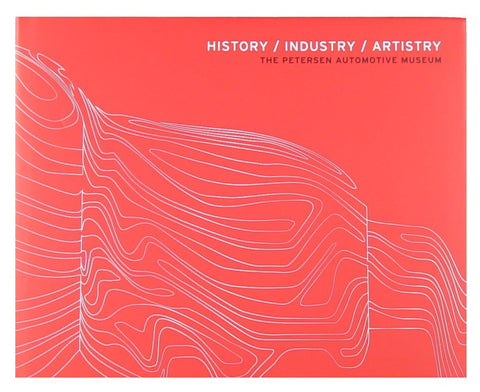 Petersen Automotive Museum Hardcover Book