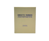 Corvette Thunder 50 Years of Corvette Racing 1953-2003