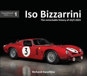Iso Bizzarrini: The Remarkable Story of A3/C 0222