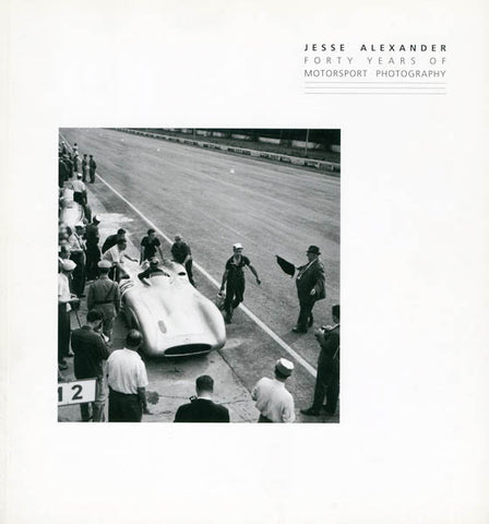 Forty Years of Motorsport Photography Book By Jesse Alexander