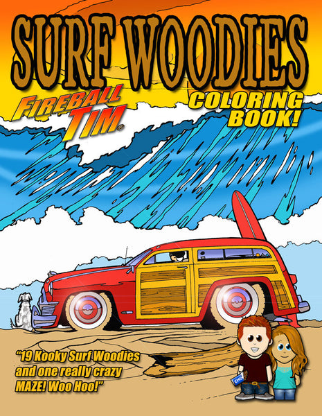 Fireball Tim's SURF WOODIES Coloring Book