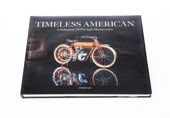 Timeless America A Selection of Pre-1916 Motorcycles