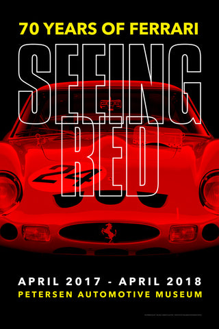 Petersen Poster - Ferrari Seeing Red Exhibit