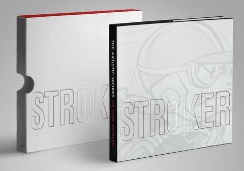 Stroker - The Artistic Works of Tom Medley - Limited Edition
