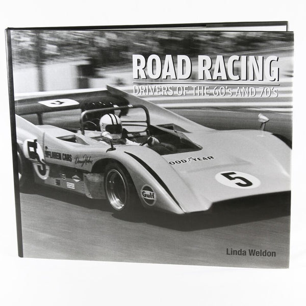 Road Racing: Drivers of the 60s and 70s Book