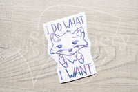 Foxy does what she wants vinyl decal