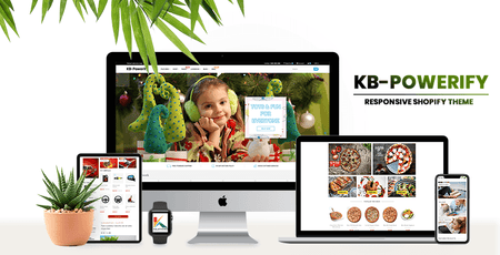 KBPowerify - Shopify sectioned theme for Home Decor, Food, Sports, Camera, Book, Kid, Piza, Car, Drone, Electronic, Handmade, Furniture