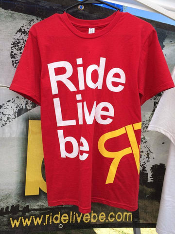 Original  Ride  Live  be Tee