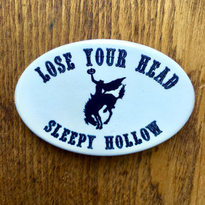 Headless Horseman Lose Your Head Metal Button Pins