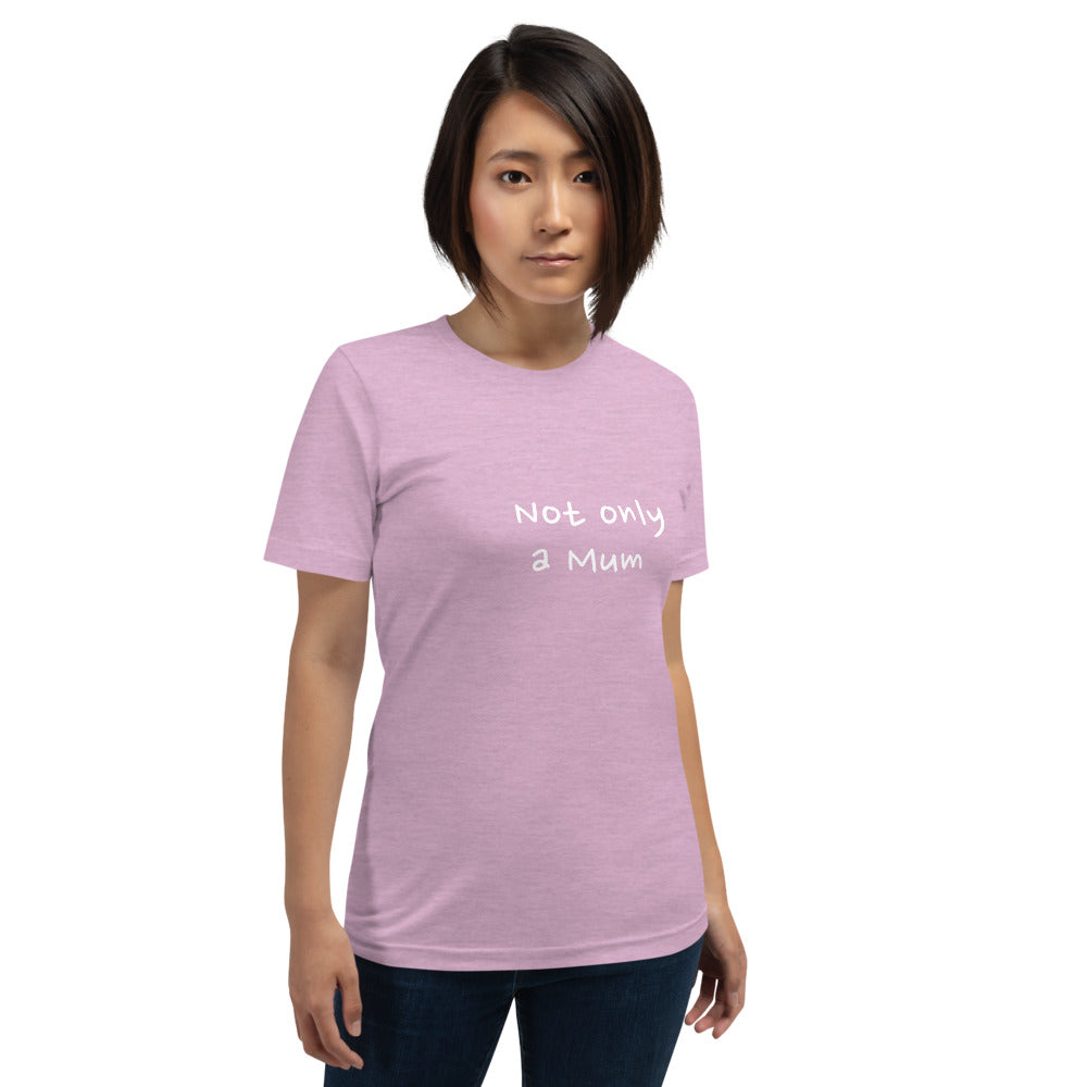 Not Only A Mum - T-shirt Lilas en coton