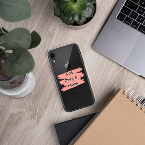 Coque pour iPhone Not Only a Mum Logo