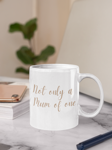 Mug en céramique Not only a Mum of one - curly