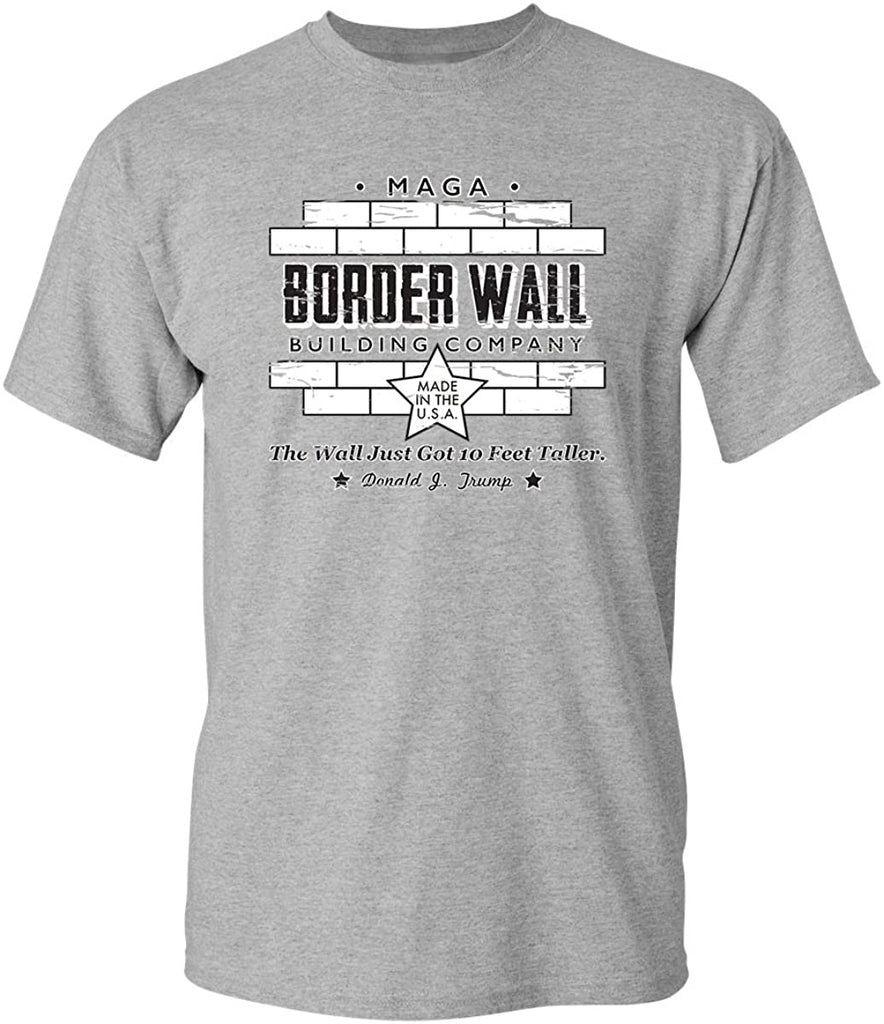 Border Wall Construction Company Sarcasm Novelty Political Graphic Funny T Shirt