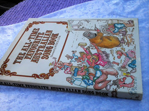The All-Time Favourite Australian Song Book HB 1984 Australian First Edition Book