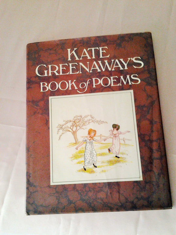 Vintage Kate Greenaway's Book of Poems with Dust Jacket Hardcover- Children's poems