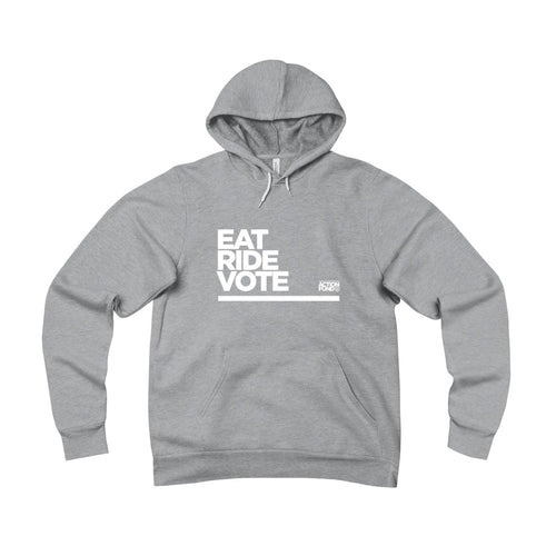 Eat. RIDE. Vote. Fleece Pullover Hoodie