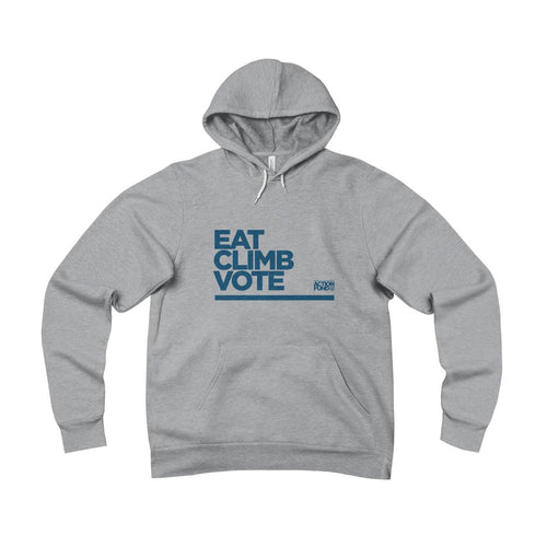 Unisex Eat. CLIMB. Vote. Fleece Pullover Hoodie