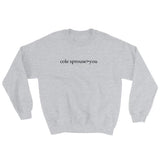 Cole Sprouse>You Sweatshirt