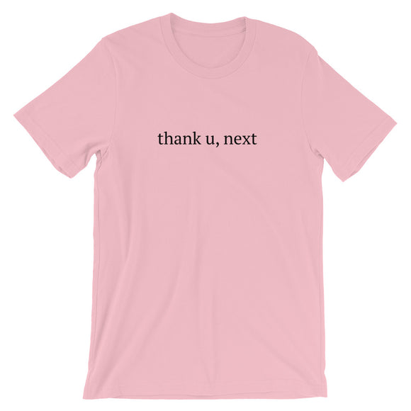 thank u, next Short-Sleeve Unisex T-Shirt