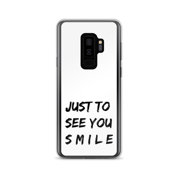 Just To See You Smile Samsung Case