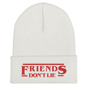 Friends Don't Lie Cuffed Beanie