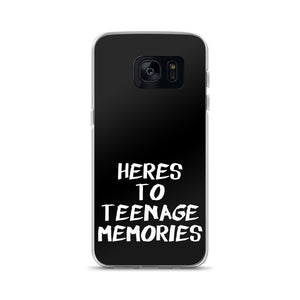 Here's To Teenage Memories Samsung Case