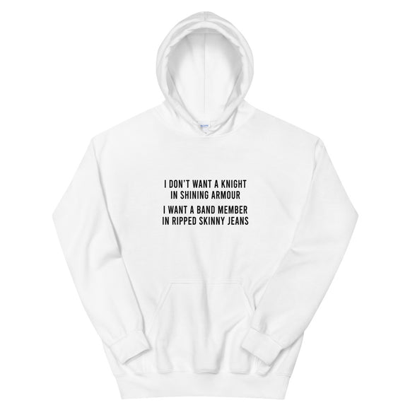 I Want A Band Member In Ripped Skinny Jeans Unisex Hoodie