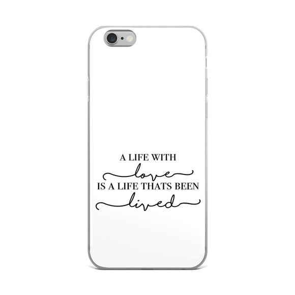 Life Lived iPhone Case