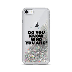 Do You Know Who You Are Black Liquid Glitter iPhone Case