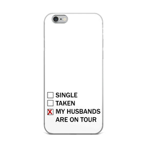 Husbands Are On Tour iPhone Case