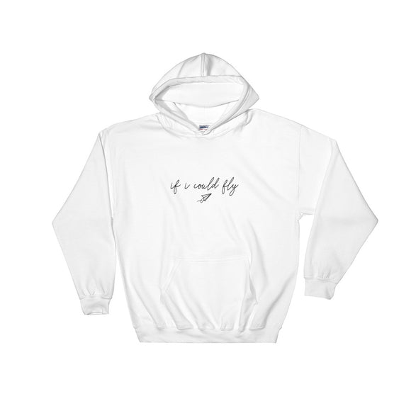If I Could Fly Hooded Sweatshirt