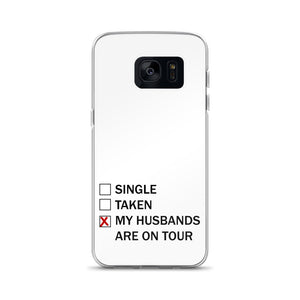 My Husbands Are On Tour Samsung Case