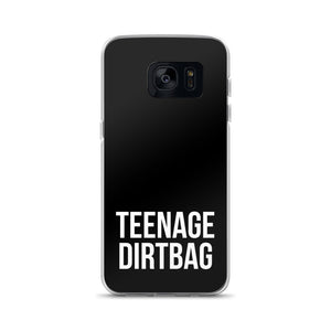 Teenage Dirtbag Samsung Case