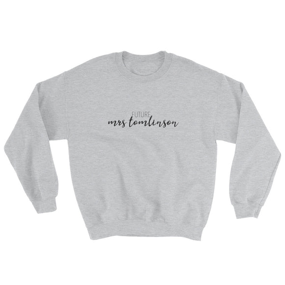 Future Mrs Tomlinson Sweatshirt