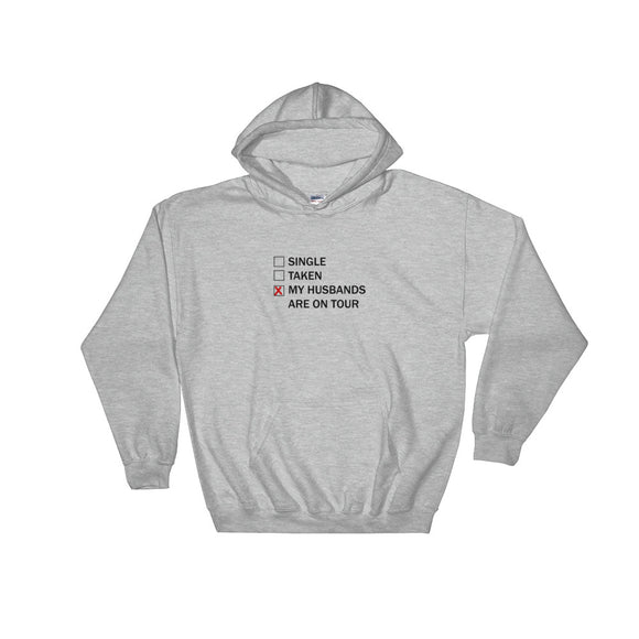 My Husbands Are On Tour Hooded Sweatshirt