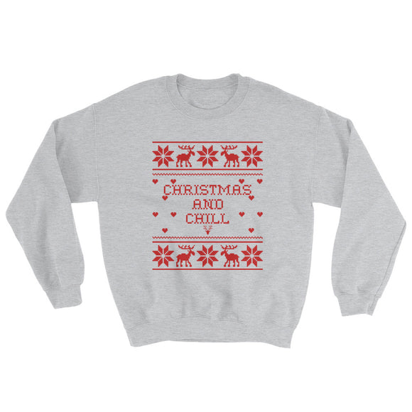 Christmas And Chill Sweatshirt