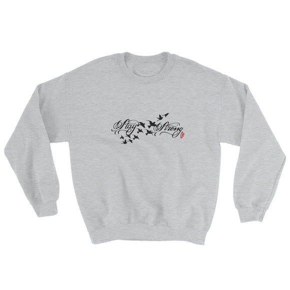 Stay Strong Sweatshirt